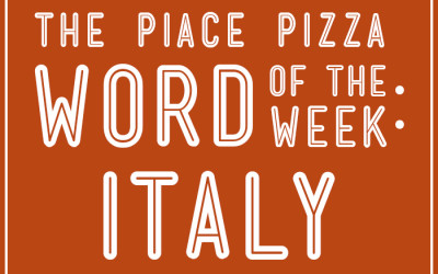 Piace Pizza Word of the Week